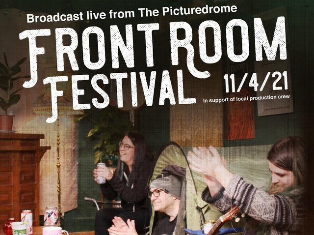 The Frontroom Festival takes place this Saturday and will be broadcast live from The Picturedrome.
