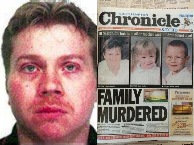 Austin murdered his wife and two children in 2000.